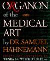Organon Of The Medical Art - Samuel Hahnemann