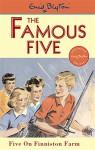 Five on Finniston Farm (Famous Five) - Enid Blyton, Eileen Soper