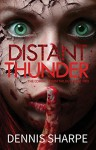 Distant Thunder - Dennis Sharpe