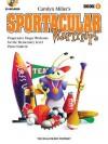 Sportacular Warmups - Book 1: Progressive Finger Workouts Book/CD Pack - Carolyn Miller