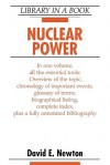 Nuclear Power (Library in a Book) (Library in a Book) - David E. Newton