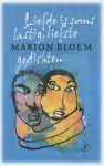 Liefde is soms lastig, liefste - Marion Bloem