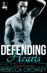 Defending Hearts (An Atlanta Skyline Novel) - Rebecca Crowley