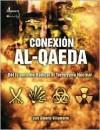 La Conexion Al Qaeda/ The Al Qaeda Connection (A Debate) (A Debate) - Luis Alberto Villamarin Pulido