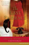 The Last Embrace - Denise Hamilton