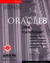 Oracle8 Dba Handbook - Kevin Loney
