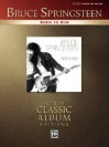 Born to Run: Authentic Guitar-tab (Alfred's Classic Album Editions) - Bruce Springsteen