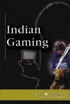 Indian Gaming - Stuart A. Kallen