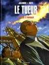 Le cœur à l'ouvrage (Le Tueur, #10) - Matz, Luc Jacamon
