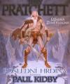 Poslední hrdina (Úžasná Zeměplocha, #27) - Terry Pratchett, Paul Kidby, Jan Kantůrek