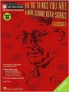 All the Things You Are and More: Jerome Kern Songs: Jazz Play-Along Series Volume 39 (Jazz Play-Along Series) - Jerome Kern