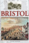 Bristol: A People's History (Peoples History) - Peter Aughton