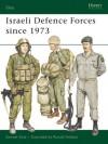 Israeli Defence Forces since 1973 - Samuel M. Katz