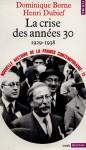 La crise des années trente, 1929-1938 (Nouvelle Histoire de la France contemporaine, #13) - Dominique Borne, Henri Dubief