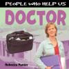 Doctor - Rebecca Hunter.