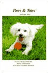 Paws & Tales: Volume One - Beth Marcus, Beth Marcus