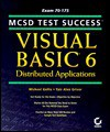 Mcsd Test Success: Visual Basic 6 Distributed Applications - Michael Gellis, Yair Alan Griver