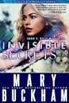 Invisible Secrets - Mary Buckham