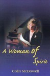 A Woman Of Spirit - Colin McDowell