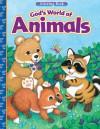 God's World of Animals - Norma Garris