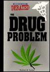 The Drug Problem - Herbert M. Levine