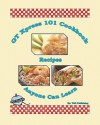 GT Xpress 101 Cookbook Recipes Anyone Can Learn - TAK Publishing
