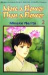More a Flower Than a Flower Vol. 2 - Minako Narita