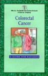 Colorectal Cancer : A Guide for Patients - Jorge E. Marcet, Larry C. Carey, Stephanie Hirsh