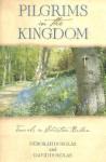 Pilgrims in the Kingdom: Travels in Christian Britain - David Douglas