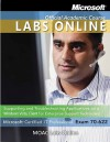Moac Lab Online Stand-Alone to Accompany 70-622 Supporting and Troubleshooting App on a Microsoft Windows Vista Client for Enterprise Support Technici - MOAC (Microsoft Official Academic Course