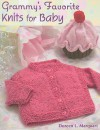 Grammy's Favorite Knits for Baby - Doreen L. Marquart