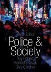 Police & Society [With CDROM] - Roy Roberg, Kenneth Novak, Gary Cordner