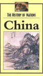 China (The History of Nations) - C.J. Shane