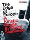 The Edge of Europe - Pentti Saarikoski