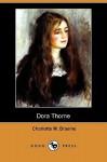 Dora Thorne (Dodo Press) - Charlotte M. Brame