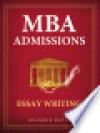 MBA Admissions: Essay Writing - Brandon Royal