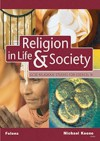 Religion In Life And Society: Edexcel/A Student Book (Gcse Religious Studies) - Michael Keene