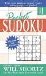 Pocket Sudoku Presented by Will Shortz, Volume 1: 150 Fast, Fun Puzzles - Will Shortz, Peter Ritmeester