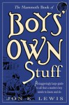 The Mammoth Book of Boys' Own Stuff - Jon E. Lewis