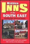 Hidden Inns of the South East - Travel Publishing Ltd