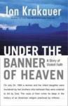 Under The Banner Of Heaven - Jon Krakauer