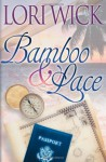 Bamboo and Lace - Lori Wick