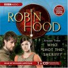 Robin Hood, Who Shot The Sheriff? (Robin Hood) - Jacqueline Rayner, Richard Armitage