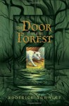 The Door in the Forest - Roderick Townley