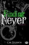 Finding Never (Never say Never, #2) - C.M. Stunich
