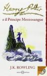 Harry Potter e il Principe Mezzosangue - Beatrice Masini, Stefano Bartezzaghi, J.K. Rowling