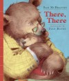 There, There - Sam McBratney, Ivan Bates