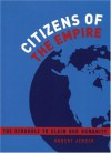 Citizens of the Empire: The Struggle to Claim Our Humanity - Robert Jensen