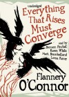 Everything That Rises Must Converge (Audio) - Flannery O'Connor, Karen White