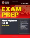 Exam Prep: Fire Fighter I and II, Second Edition - International Association of Fire Chiefs, Ben A. Hirst